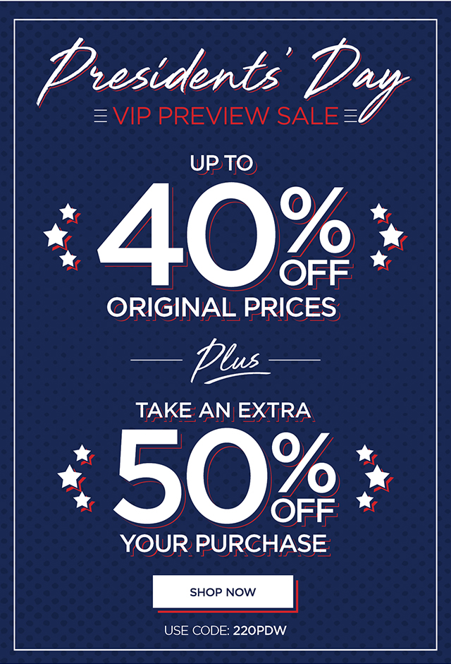 Up to 40% Off Original Prices Plus Take an Extra 50% Off Your Purchase