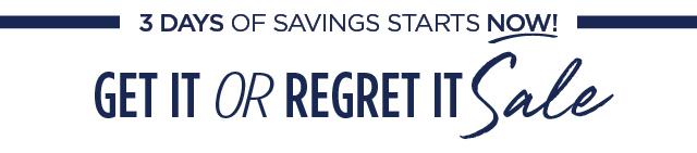 3 Days Of Savings Start Now!