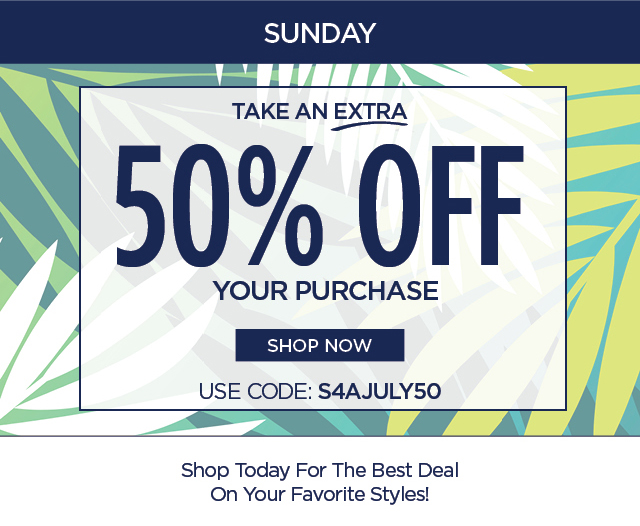 Use Code: S4AJULY50