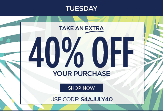 Use Code: S4AJULY40