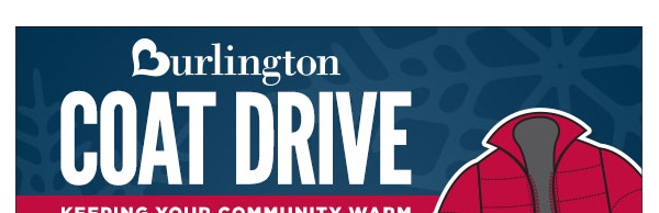 Get 10% Off Your Purchase When You Donate to the Burlington Coat Drive