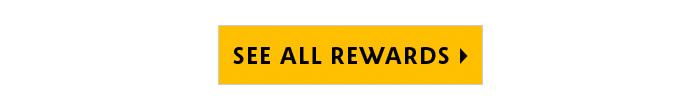 See all Rewards