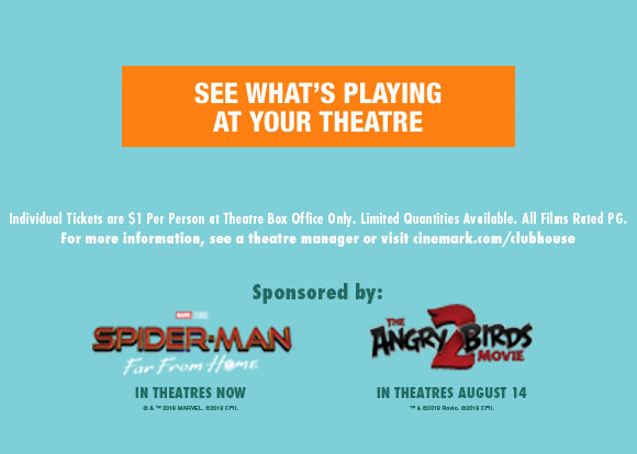 See what's playing at your theatre