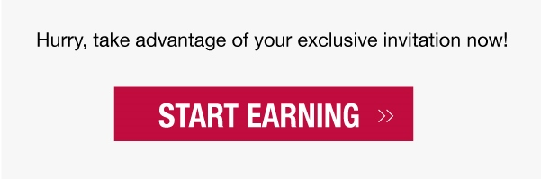 Take advantage of your exclusive invitation now! Start earning >>