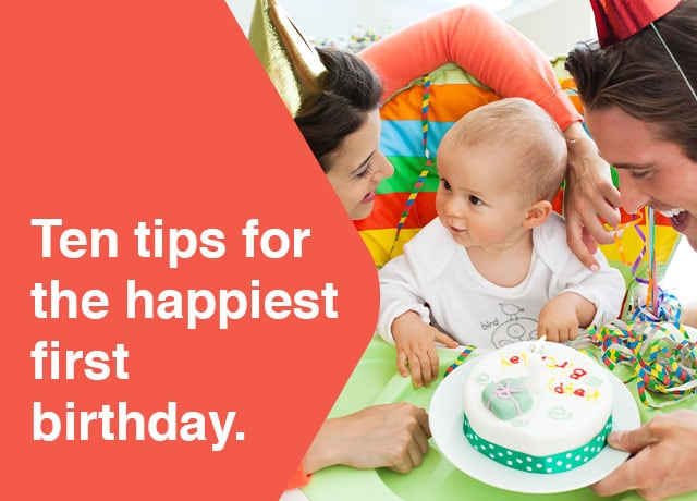 Ten tips for the happiest first birthday