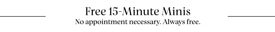 Free 15-Minute Minis