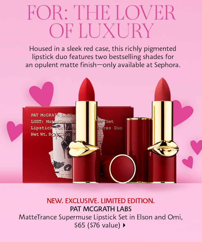 Sephora: For the lover of luxury
