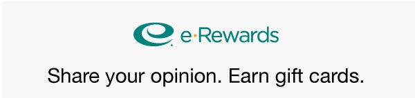 You''re invited to join eRewards. Share your opinion. Earn Rewards.