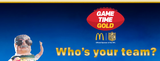 Game Time Gold. McDonald's Official Sponsor of the NFL. Peel. Text. Play. Who's your team?