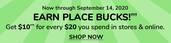 EARN PLACE BUCKS!(†††)