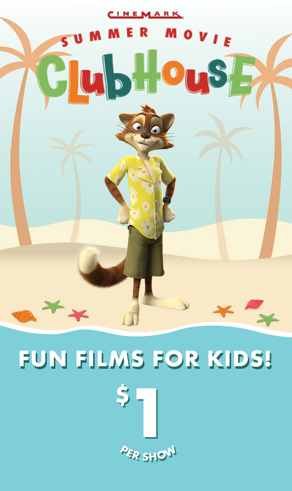Summer Movie Clubhouse: Fun Films for Kids, $1 per show!