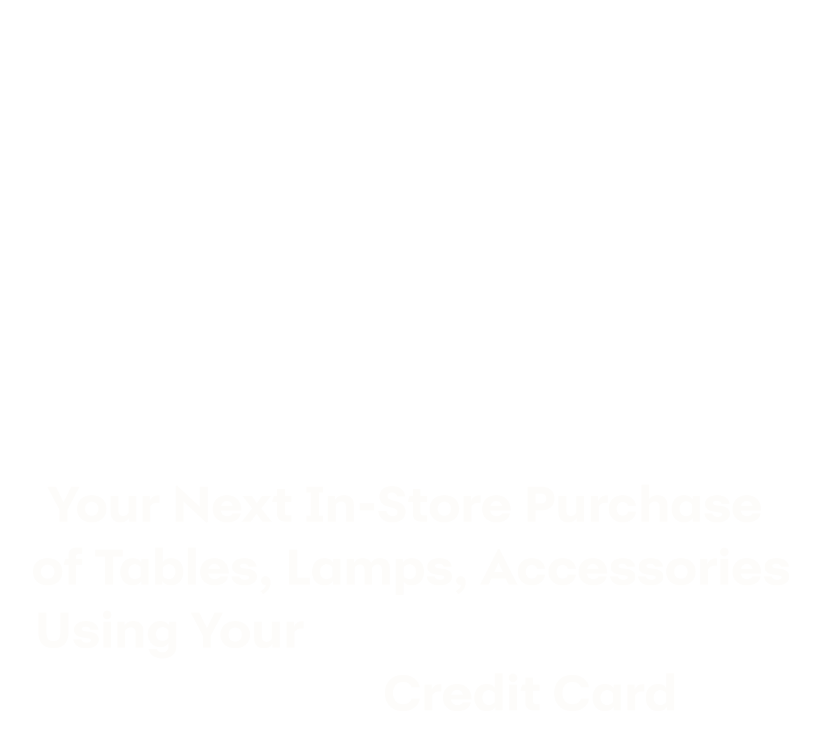20% OFF Your Next In-Store Purchase